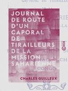 Journal de route d'un caporal de tirailleurs de la Mission saharienne