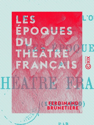 Les Époques du théâtre français