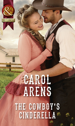 The Cowboy's Cinderella (Mills & Boon Historical)