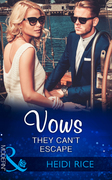 Vows They Can't Escape (Mills & Boon Modern)