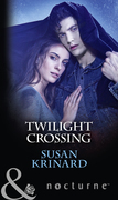 Twilight Crossing (Mills & Boon Nocturne)