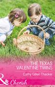 The Texas Valentine Twins (Mills & Boon Cherish) (Texas Legacies: The Lockharts, Book 3)