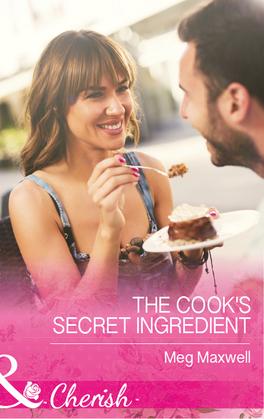 The Cook's Secret Ingredient (Mills & Boon Cherish) (Hurley's Homestyle Kitchen, Book 4)