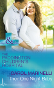 Their One Night Baby (Mills & Boon Medical) (Paddington Children's Hospital, Book 1)