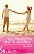 Miss Prim And The Maverick Millionaire (Mills & Boon Cherish) (9 to 5, Book 57)