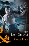 His Last Defense (Mills & Boon Blaze) (Uniformly Hot!, Book 76)