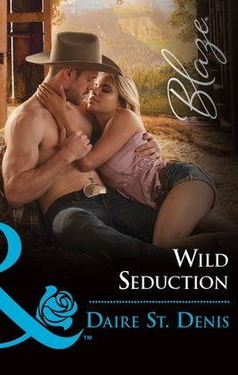 Wild Seduction (Mills & Boon Blaze)