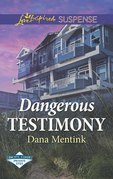 Dangerous Testimony (Mills & Boon Love Inspired Suspense) (Pacific Coast Private Eyes)