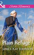Plain Refuge (Mills & Boon Superromance)