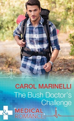 The Bush Doctor's Challenge (Mills & Boon Medical) (Tennengarrah Clinic, Book 2)
