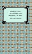 Selections From 'The Flowers Of Evil' (Le Fleurs Du Mal)
