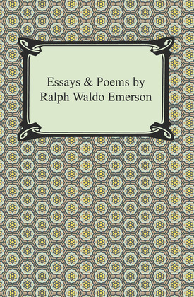 Essays & Poems by Ralph Waldo Emerson