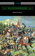 Henry IV, Part 1 (Annotated by Henry N. Hudson with an Introduction by Charles Harold Herford)