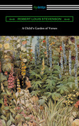 A Child's Garden of Verses (Illustrated by Jessie Willcox Smith)