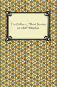The Collected Short Stories of Edith Wharton