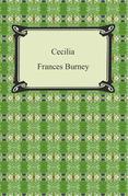 Cecilia, Or, Memoirs of an Heiress