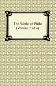 The Works of Philo (Volume 2 of 4)