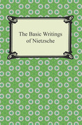 The Basic Writings of Nietzsche