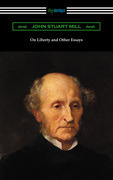 On Liberty and Other Essays (with an Introduction by A. D. Lindsay)
