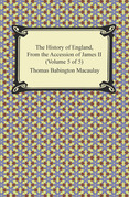 The History of England, From the Accession of James II (Volume 5 of 5)