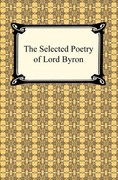 The Selected Poetry of Lord Byron