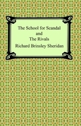 The School for Scandal and The Rivals