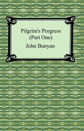 Pilgrim's Progress (Part One)