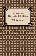 Leaves of Grass: The Death Bed Edition