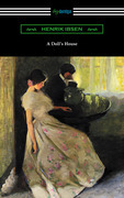 A Doll's House (Translated by R. Farquharson Sharp with an Introduction by William Archer)