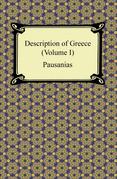 Description of Greece (Volume I)