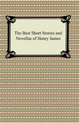 The Best Short Stories and Novellas of Henry James