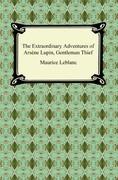 The Extraordinary Adventures of Arsène Lupin, Gentleman Thief