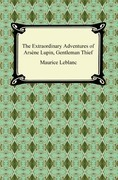 The Extraordinary Adventures of Arsene Lupin, Gentleman-Burglar