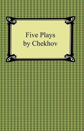 Five Plays by Chekhov