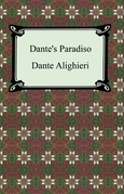 Dante's Paradiso (The Divine Comedy, Volume 3, Paradise)