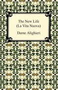 The New Life (La Vita Nuova)