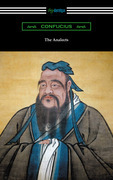The Analects (Translated by James Legge with an Introduction by Lionel Giles)