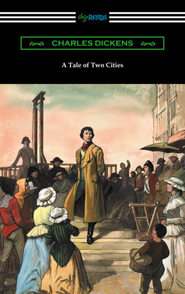 A Tale of Two Cities (Illustrated by Harvey Dunn with introductions by G. K. Chesterton, Andrew Lang, and Edwin Percy Whipple)