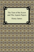 The Turn of the Screw and The Aspern Papers