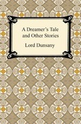 A Dreamer's Tale and Other Stories