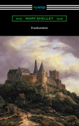 Frankenstein (with an Introduction by Sir Walter Scott)
