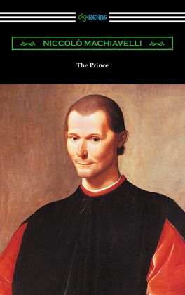 The Prince (Translated by Ninian Hill Thomson with an Introduction by Henry Cust)