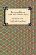 Tristan and Iseult (Two Renditions in English)