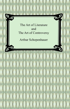 The Art of Literature and The Art of Controversy