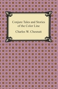 Conjure Tales and Stories of the Color Line