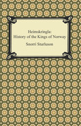 Heimskringla: History of the Kings of Norway