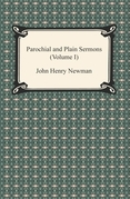 Parochial and Plain Sermons (Volume I)