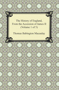 The History of England, From the Accession of James II (Volume 1 of 5)