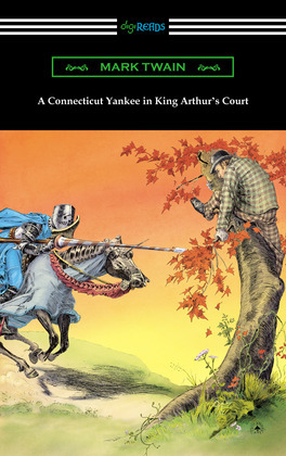 A Connecticut Yankee in King Arthur's Court (with an Introduction by E. Hudson Long)