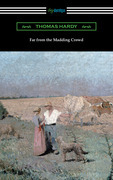 Far from the Madding Crowd (with an Introduction by William T. Brewster)